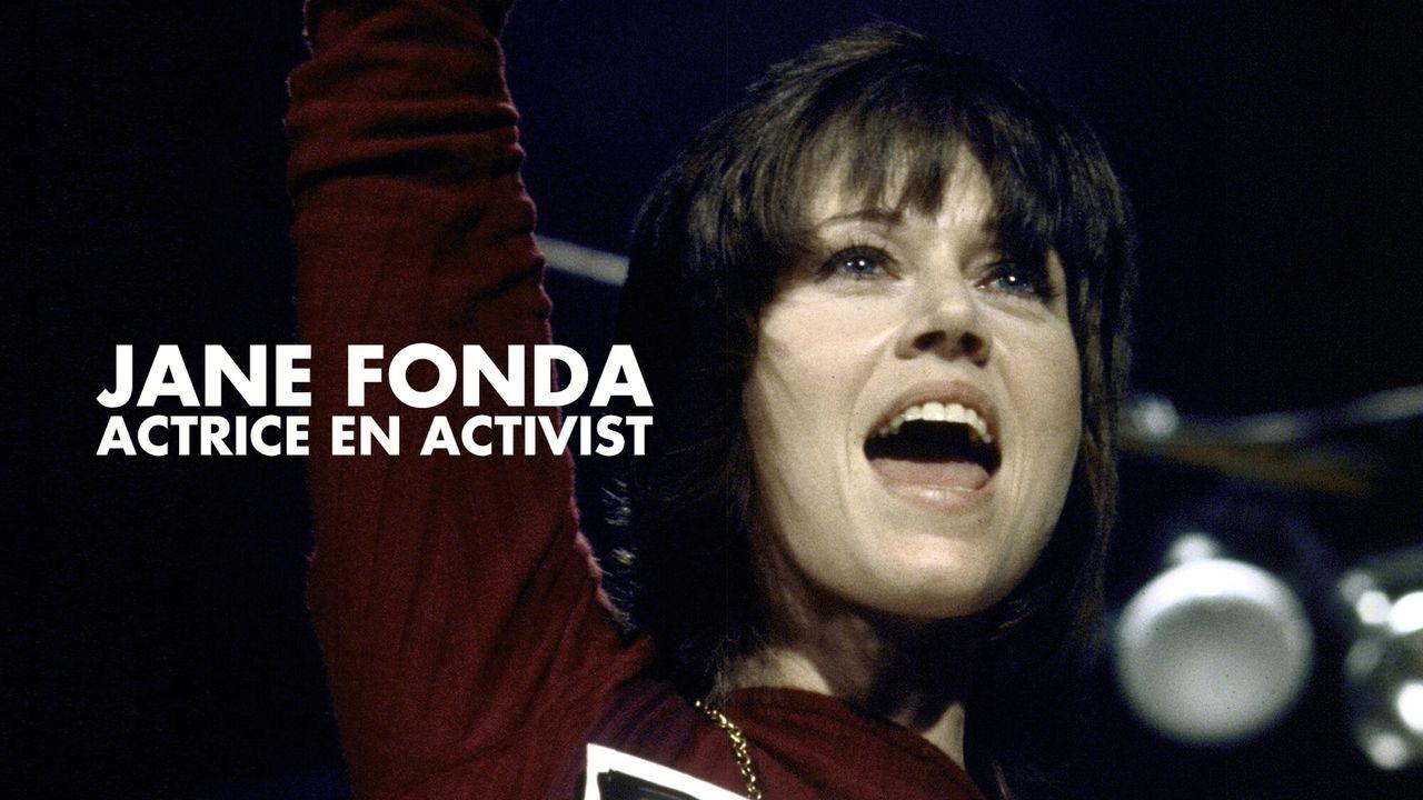 Het Uur Van De Wolf - Jane Fonda: Actrice En Activist