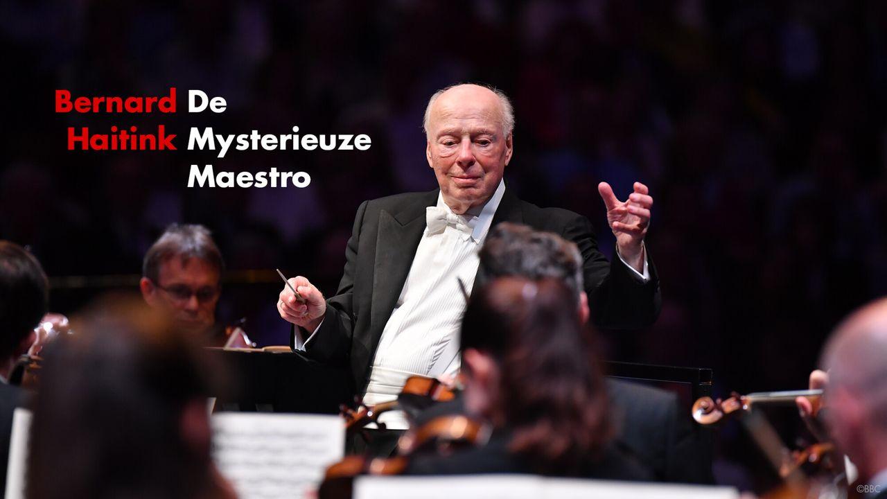 Het Uur Van De Wolf - Bernard Haitink - De Mysterieuze Maestro