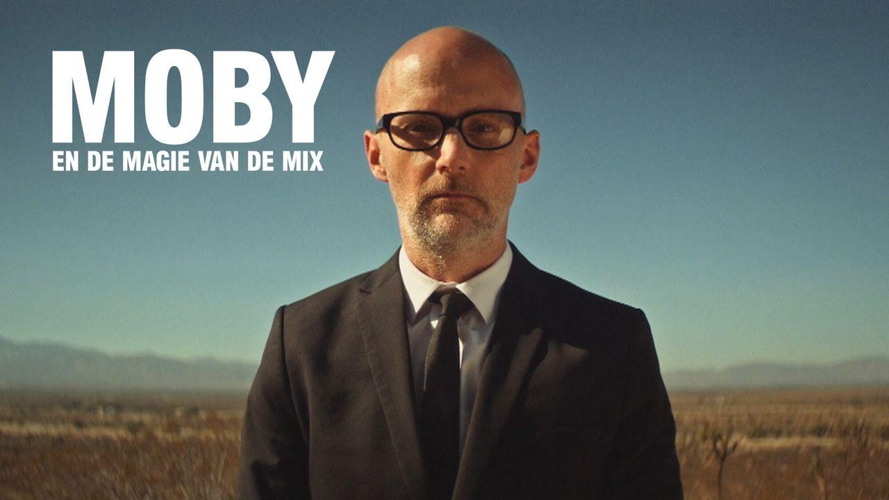 Het Uur Van De Wolf - Moby En De Magie Van De Mix